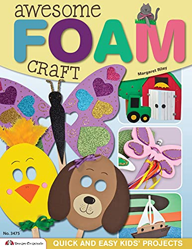 9781574213522: Awesome Foam Craft: Quick and Easy Kids' Projects