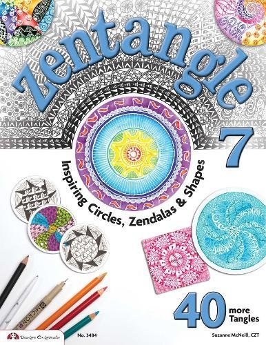 9781574213614: Zentangle 7: Inspiring Circles, Zendalas & Shapes
