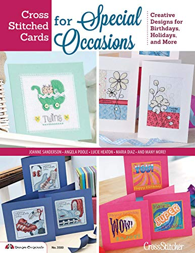 9781574213768: Cross Stitched Cards for Special Occasions: Creative Designs for Birthdays, Holidays, and More