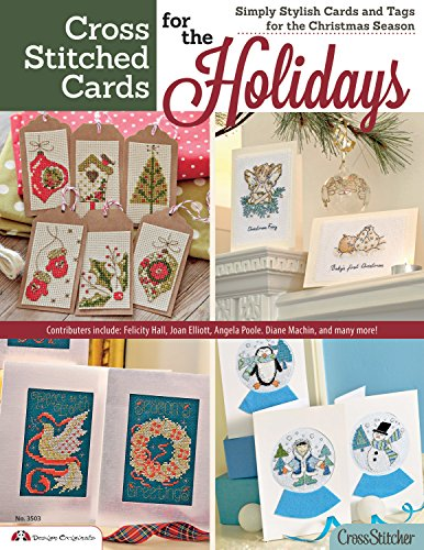 Cross Stitched Cards for the Holidays: Simply Stylish Cards and Tags for the Christmas Season (...