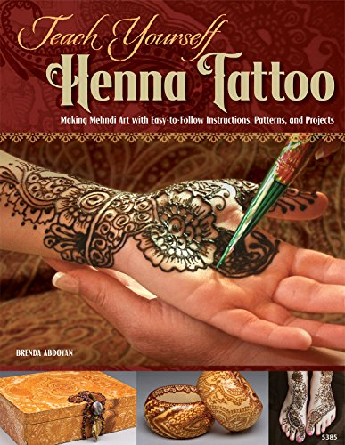 9781574214147: Teach Yourself Henna Tattoo: Making Mehndi Art with Easy-to-Follow Instructions, Patterns, and Projects