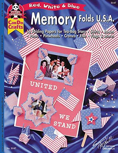 Memory Folds USA: 16 Folding Papers for Tea-Bag Stars, Shirts, Boxes, Pants, Pinewheels, Cranes ...