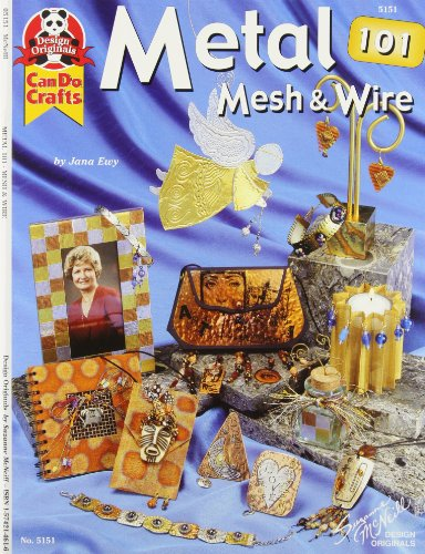 9781574214611: Metal Mesh & Wire 101