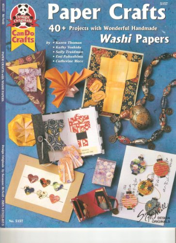 9781574214673: Paper Crafts With Washi Papers Can Do Crafts #5157 Design Originals (#5157 Design Originals, #5157 Design Originals)