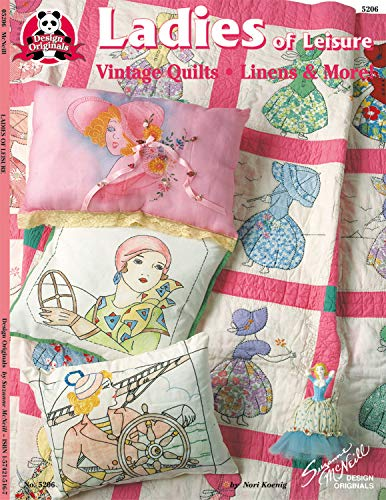 9781574215168: Ladies of Leisure: Vintage Quilts, Linens & More