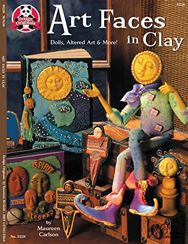9781574215380: Art Faces In Clay: Dolls, Altered Art And More (Design Originals)