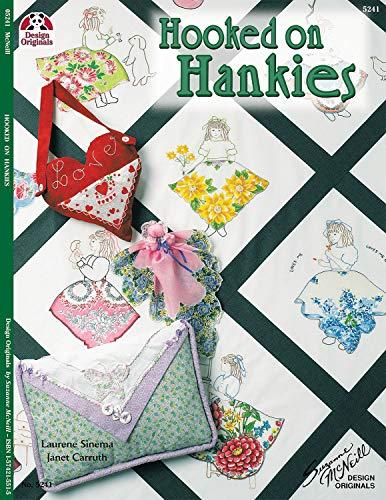 Hooked on Hankies (Design Originals): Sinema, Laurene; Carruth,