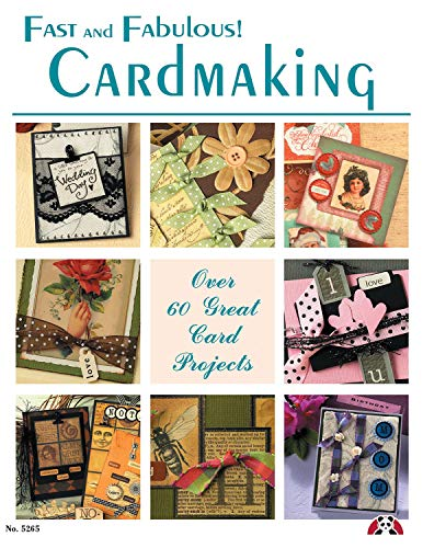 9781574215755: Fast and Fabulous Cardmaking: Over 60 Great Card Projects
