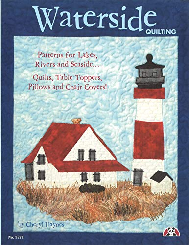 9781574215816: Waterside Quilting: Patterns for Lakes, Rivers and Seaside