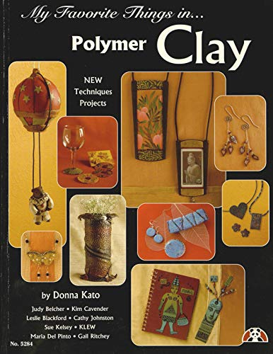 9781574215946: My Favorite Things in Polymer Clay