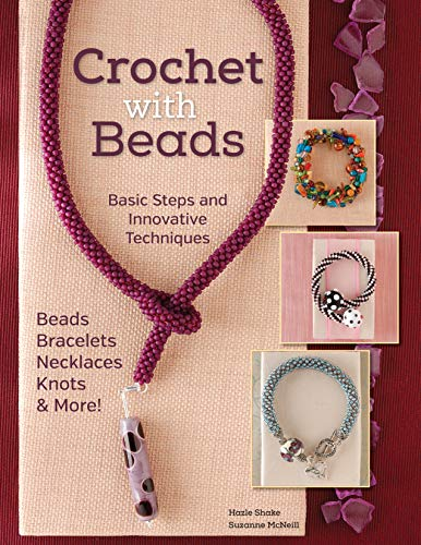 9781574217209: Crochet With Beads: Basic Steps and Innovative Techniques