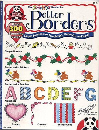 BORDERS} The Scrap Happy Guide to: Better: McNeill, Suzanne