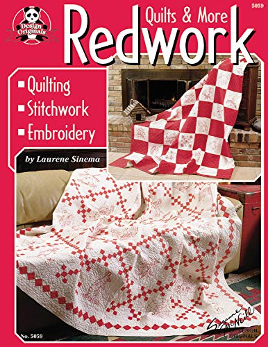 Redwork Quilts & More: Quilting, Stitchwork, Embroidery: Sinema, Laurene