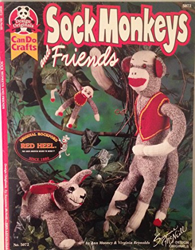 Sock Monkeys and Friends (Can Do Crafts): Ann Mooney