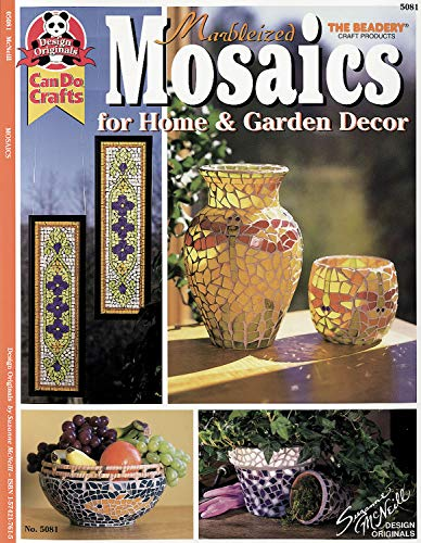 Marbleized Mosaics for Home & Garden Decor: for Home & GardenDecor (9781574217612) by McNeill, Suzanne