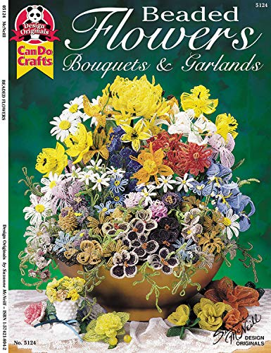 9781574218046: Beaded Flowers, Bouquets, & Garlands
