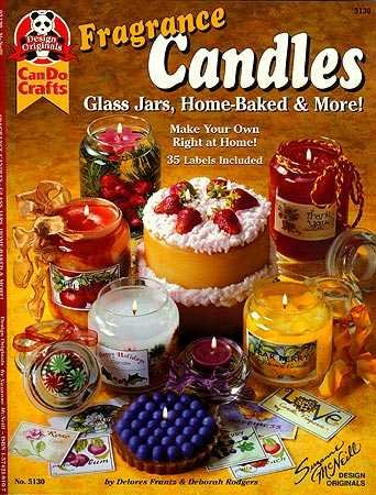 9781574218107: Fragrance Candles: Glass Jars, Home-Baked & More! (Suzanne McNeill Design Originals)