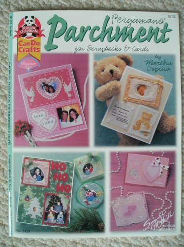 Parchment Pergamano for Scrapbooks & Crafts: Martha Ospina