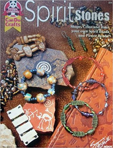9781574218336: Spirit Stones (Shape Color and Bake your own Spirit Beads, and Power Beads)