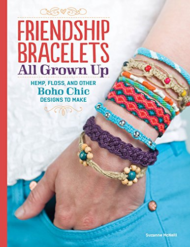 9781574218664: Friendship Bracelets All Grown Up: All Grown Up: Hemp, Floss, and Other Boho Chic Designs to Make