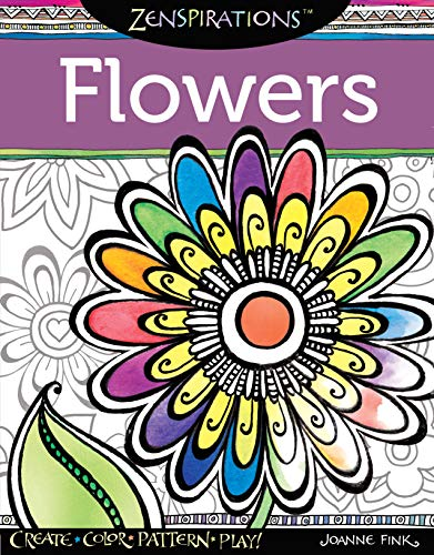 9781574218695: Zenspirations Coloring Book Flowers: Create, Color, Pattern, Play!