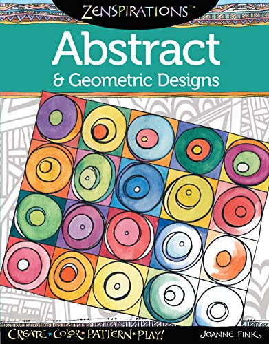 9781574218718: Zenspirations Coloring Book Abstract & Geometric Designs: Create, Color, Pattern, Play!