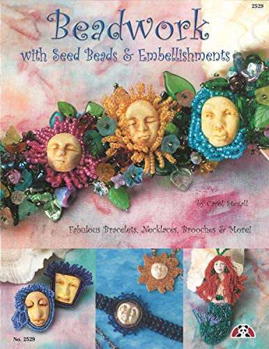 9781574218862: Beadwork With Seed Beads & Embellishments: Fabulous Bracelets, Necklaces, Brooches & More!