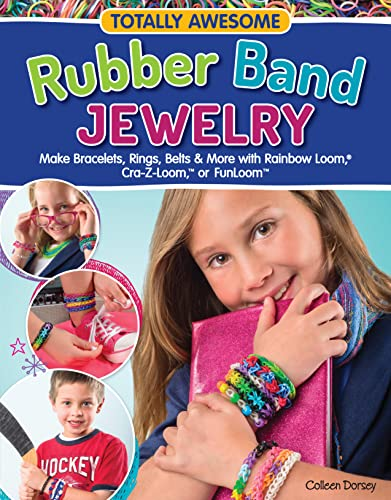 Totally Awesome Rubber Band Jewelry: Colleen Dorsey