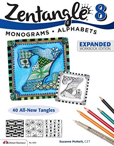 Design Originals Zentangle 8 Expanded Workbook Edition: Suzanne McNeill CZT