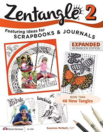 9781574219104: Zentangle 2, Expanded Workbook Edition: Featuring Ideas for Scrapbooks & Journals