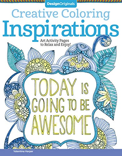 9781574219722: Creative Coloring Inspirations: Art Activity Pages to Relax and Enjoy! (Design Originals) 30 Motivating & Creative Art Activities on High-Quality, Extra-Thick Perforated Pages that Won't Bleed Through