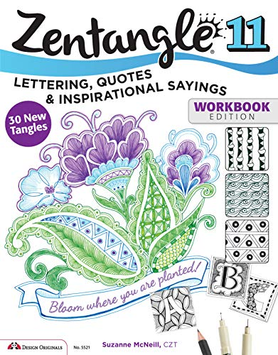 9781574219869: Zentangle 11, Workbook Edition: Lettering, Quotes & Inspirational Sayings