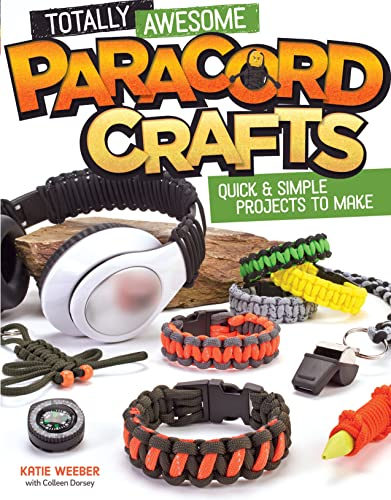 9781574219883: Totally Awesome Paracord Crafts: Quick & Simple Projects to Make