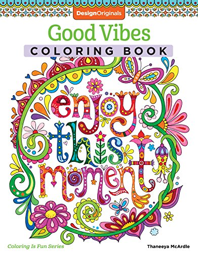 9781574219951: Good Vibes Coloring Book (Coloring is Fun) (Design Originals): 30 Beginner-Friendly Relaxing & Creative Art Activities on High-Quality Extra-Thick Perforated Paper that Resists Bleed Through