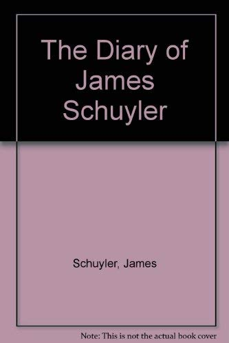 9781574230277: The Diary of James Schuyler