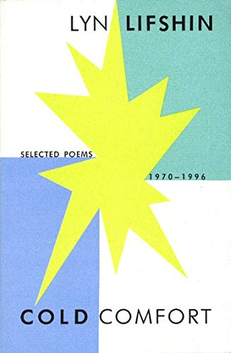 9781574230406: Cold Comfort: Selected Poems 1970-1996