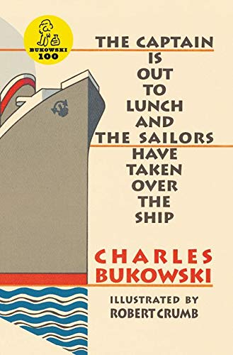 9781574230581: Captain Is Out to Lunch and the Sailors Have Taken Over the Ship