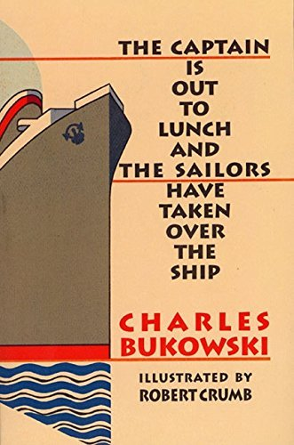 9781574230598: The Captain is Out to Lunch and the Sailors Have Taken Over the Ship