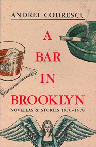 9781574230987: A Bar in Brooklyn: Novellas & Stories 1970-1978