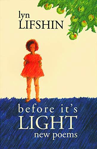 Before It's Light: New Poems: Lyn Lifshin