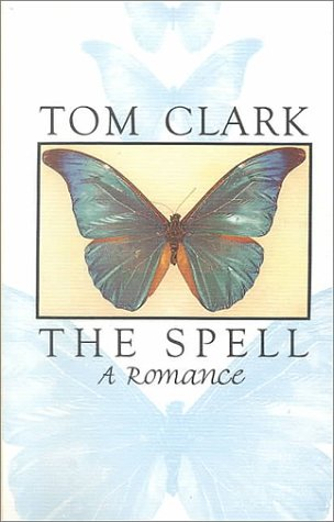 The Spell: Tom Clark