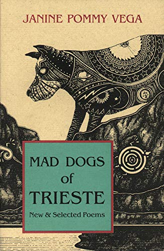 9781574231267: Mad Dogs of Trieste: New & Selected Poems