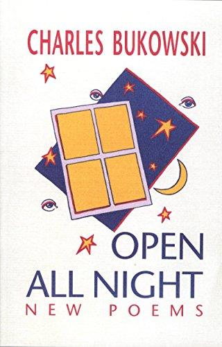 Open All Night: Bukowski, Charles
