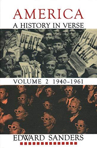 America : A History in Verse, 1940-1961: Sanders, Edward