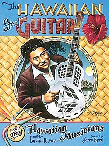 9781574240214: The Hawaiian Steel Guitar and Its Great Hawaiian Musicians