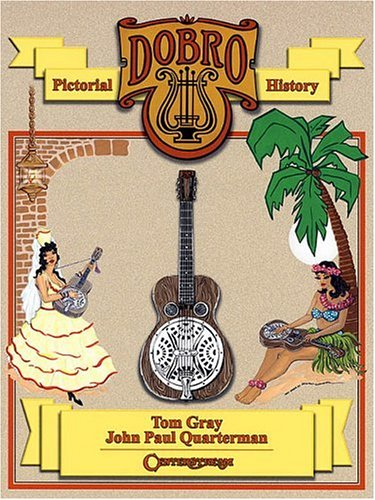 9781574240375: Dobro Guitars - A Pictorial History