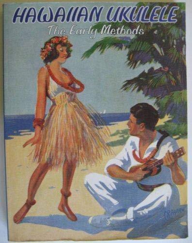 9781574240528: Hawaiian Ukulele: The Early Methods