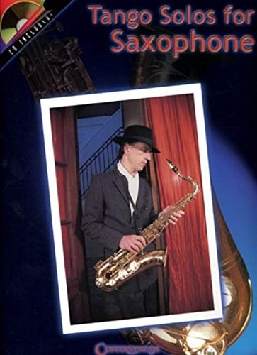 9781574240955: Tango Solos for Saxophone: Play-Along Tangos, Milongas and Waltzes