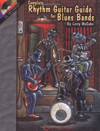 Complete Rhythm Guitar Guide for Blues Bands: McCabe, Larry