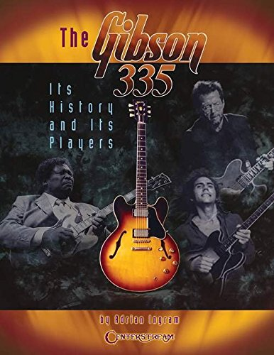 9781574241457: The Gibson 335: Its History and Its Players